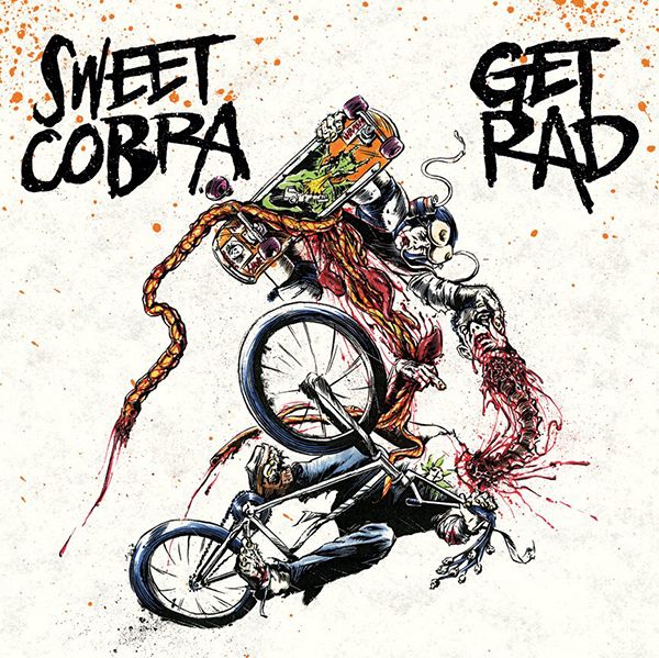 Sweet Cobra : Get Rad